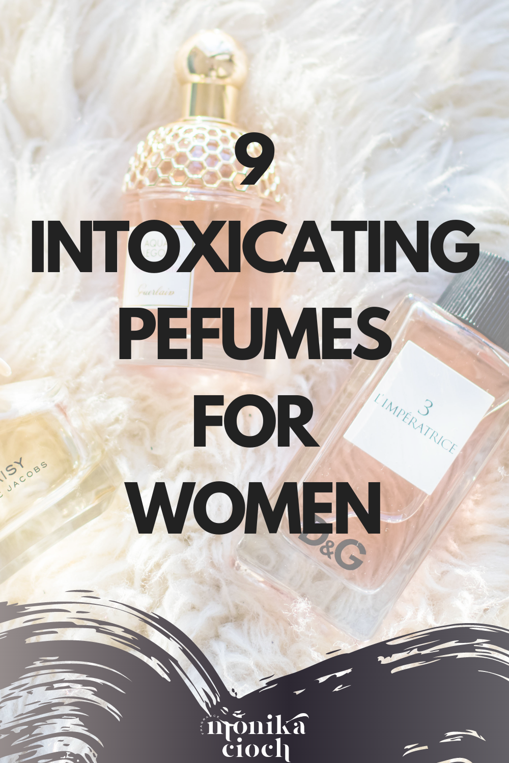 9 intoxicating perfumes for women